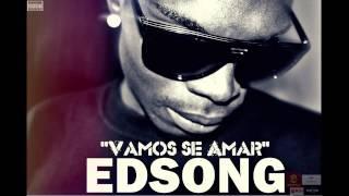 EDSONG - Vamus Se Amar[ 2015 ] ♥ (KIZOMBA)
