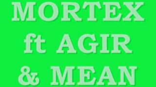 MORTEX ft AGIR & MEAN - Dias contados