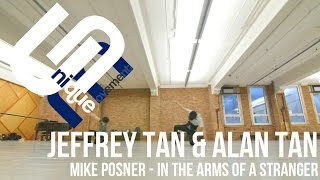 Jeffrey Tan & Alan Tan Choreography  | In the Arms of a Stranger - Mike Posner