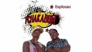 TCHAKABUM - Explosao