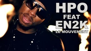 Hpo Feat En2k - Le Mouvement (Prod by Ozturk) Carre d'as