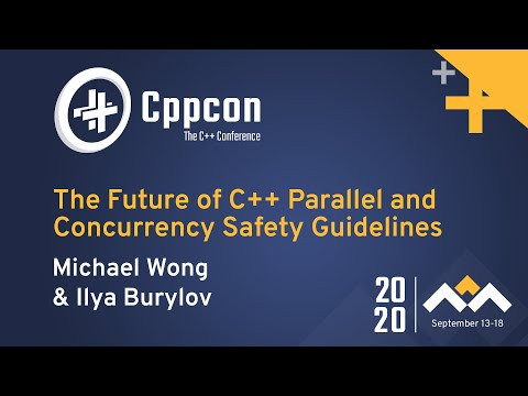 The Future of C++ Parallel and Concurrency Safety Guidelines