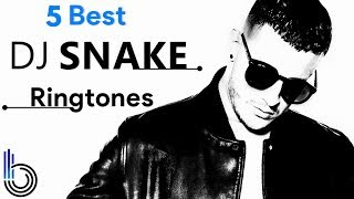 5 Popular Dj Snake Ringtone Download 2018 || Dj Snake Ringtone Download