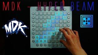 MDK - Hyper Beam | Launchpad Pro [Remake]