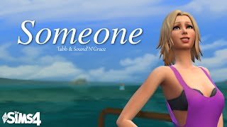 The Sims 4 Machinima - Someone | Tabb & Sound'N'Grace