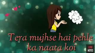 #Tera#mujhse#hai#pehle#ka#naata#koi