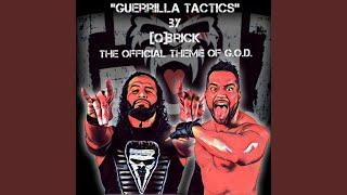 Guerrilla Tactics (G.O.D. Theme)