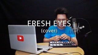 Fresh Eyes - Andy Grammer (cover) Karl Zarate