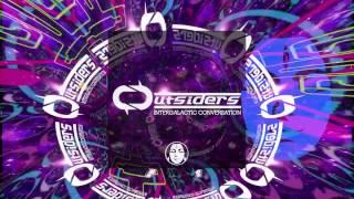 Outsiders - Intergalactic Conversation | Tip World