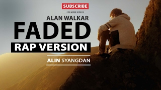 Alan walker - Faded Rap version By Alin Syangdan [ lyric video ]