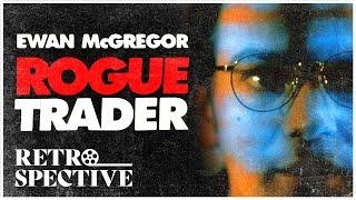 Rogue Trader (1999) Starring Ewan McGregor and Anna Friel - Full Movie