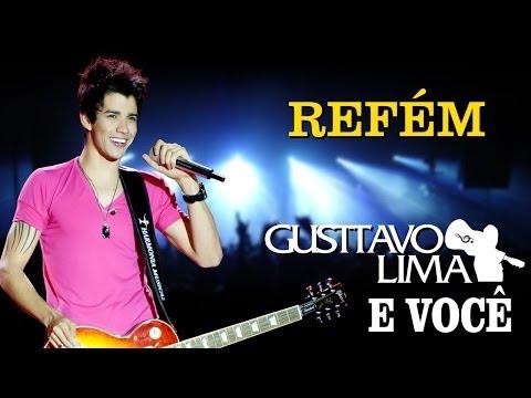 Refem de Gustavo Lima Letra y Video