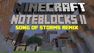 Song of Storms Remix - Minecraft Noteblocks II (w/free download) [HD]