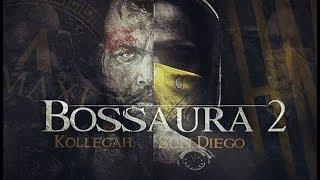 SUN DIEGO MACHT BOSSAURA 2 ANSAGE?