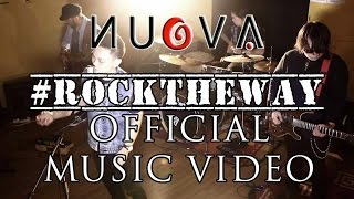Nuova - Rock The Way (Official Music Video)