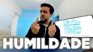 HUMILDADE E RESPEITO SEMPRE !