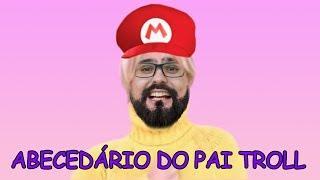 ABECEDÁRIO DO PAI TROLL