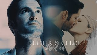 Lucifer & Chloe - Hold on