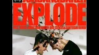 JORDAN AND BAKER - EXPLODE BASSFLOR 2K12 REMIX