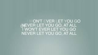 Never let you go - Kygo ft. John Newman Lyrics