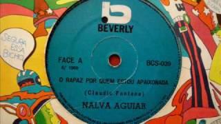 Nalva Aguiar - O rapaz por quem estou apaixonada (1969)