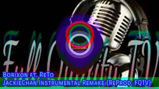Borixon ft. ReTo - JackieChan [Instrumental Remake] (ReProd. FQTV)