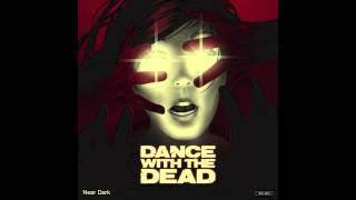 DANCE WITH THE DEAD - The Pitt