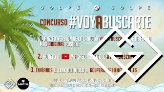 Golpe a Golpe - Voy A Buscarte Instrumental y Reglas [Concurso]®