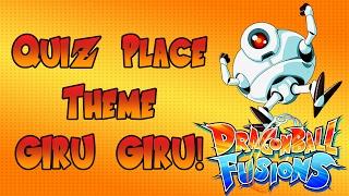Dragon Ball Fusions - Quiz Place Theme Giru Giru! OST