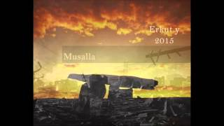 Erkut Yazıcıoğlu -Musalla 2015 (abone olabilirsiniz)
