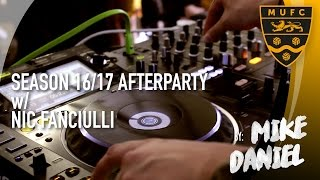 Maidstone United 2016/17 After Party - Feat. Nic Fanciulli