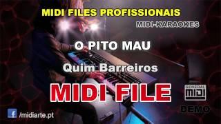 ♬ Midi file  - O PITO MAU - Quim Barreiros