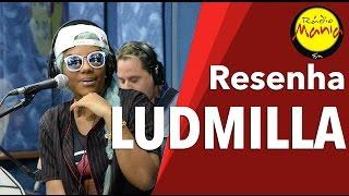 🔴 Radio Mania - Ludmilla - Morrer de Viver (Acústico)