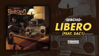 SERCHO - 10 - LIBERO feat. SAC1 (LYRIC VIDEO)