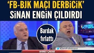 """Ahmet Çakar """"derbicik"""" dedi, Sinan Engin çıldırdı!! Bardaklar havalarda..."""