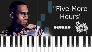 "Deorro X Chris Brown - ""Five More Hours"" Piano Tutorial - Cover - How To Play - Synthesia"