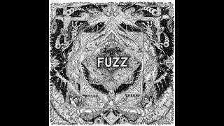 Fuzz - Sleestak 2015 [HQ]