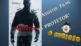 """Assistir Filme suspense """"O Protetor 2014"""" - Denzel Washington - onde assistir"""