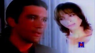 Ana Belen Y Antonio Banderas - No Se Porqué Te Quiero (HQ) video oficial