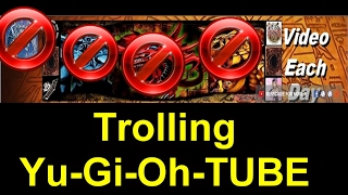 MY WORST NIGHTMARE  in 1 VIDEO - TROLLING YU-GI-OH-TUBE [Yugioh]