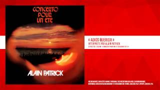 « Adios Querida » - Alain Patrick - Remasterisé
