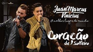 Juan Marcus e Vinícius - Coração de Solteiro (DVD O melhor lugar do mundo)