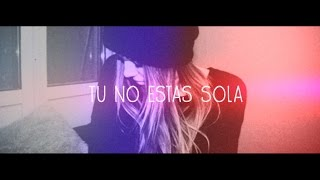 Tu No Estas Sola - SHE | Letra