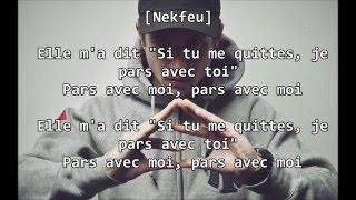 Nekfeu - Pars avec moi ft. 1995 (Paroles/Lyrics)