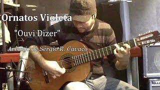 Ornatos Violeta - Ouvi Dizer - Arranjo para Viola Clássica