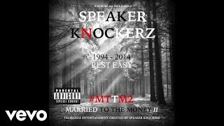 Speaker Knockerz - Tattoos (Audio) (Explicit) (#MTTM2)