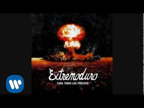 extremoduro-que-borde-era-mi-valle-audio-oficial-extremoduro-oficial