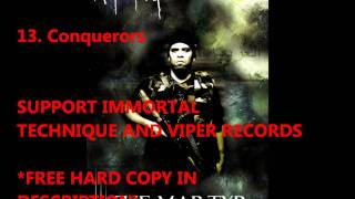 Immortal Technique The Martyr track 13 Conquerors (DOWNLOAD IN DESCRIPTION)