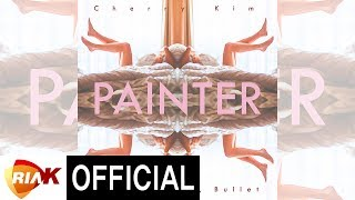 체리킴 Cherry Kim - Painter(feat. V.teum, Bullet)