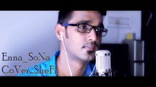 Enna Sona (Ok Jaanu)| SheFi Cover